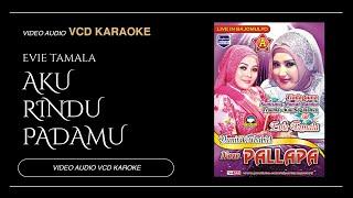 EVIE TAMALA ft New Pallapa - AKU RINDU PADAMU (Official Music Video)