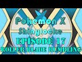 Pokemon X Shinylocke Episode 17: Roller Blade Rumbling