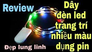 Đèn led dây trang trí nhiều màu dùng pin đẹp lung linh