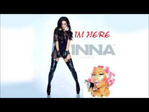 INNA ft. Nicki Minaj - Im here (NEW SONG)