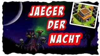 JAEGER DER NACHT - ODER TAG ;) | Clash of Clans | Let´s Play COC | [German Deutsch]