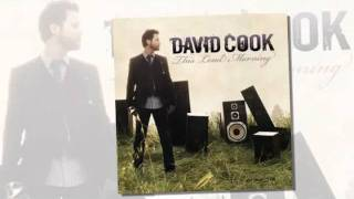 David Cook ~ Hard to believe