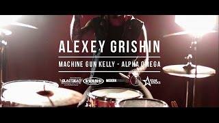 Machine Gun Kelly - Alpha Omega Drum Remix