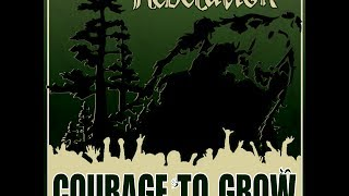 Rebelution - Courage To Grow *FULL ALBUM* HD