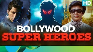 Superheroes Of Bollywood!!!