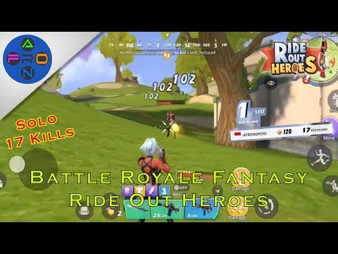 Battle Royale Fantasy Terbaru (Solo 17 Kills) - Ride Out Heroes Android Gameplay