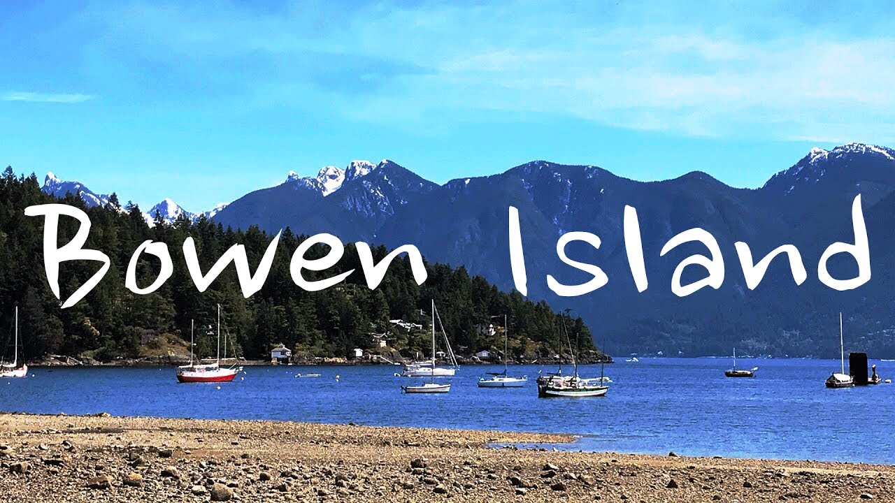 Discovering Bowen Island Bc You