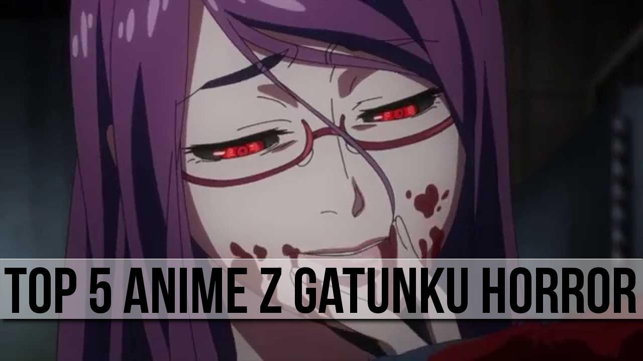 5 Anime Z Gatunku Horror Youtube