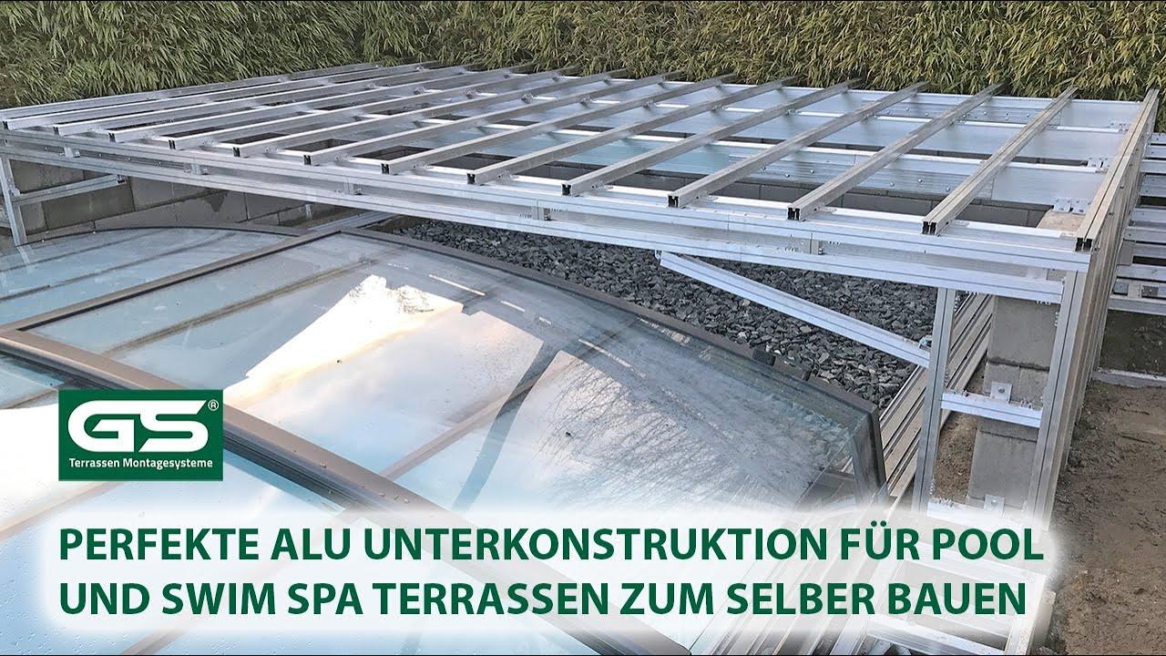Perfekte Alu Unterkonstruktion für Pool und Swim Spa Terrassen zum selber  bauen