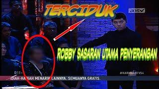 KARMA EPISODE 57/11 MARET 2018 - ROBBY JADI SASARAN