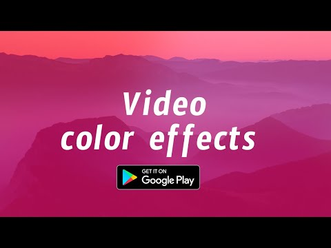 Video Color Effects For Pc - Download For Windows 7,10 and Mac