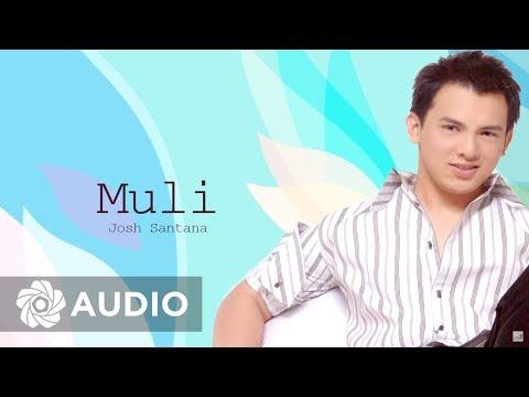 Josh Santana - Muli (Audio) 🎵 | Josh Santana