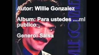 Willie Gonzalez Enamorado de ti