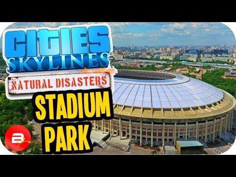 Cities Skylines ▶TSUNAMI STADIUM PARK◀ #31 Cities: Skylines Green Cities Natural Disasters