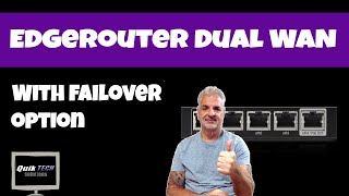 How To Setup EdgeRouter With Dual Wan Plus Failover