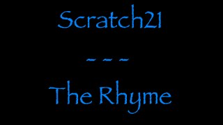 Lyrics traduction française - Scratch21 : The Rhyme