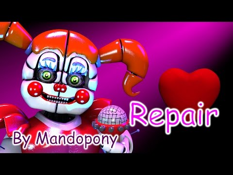 [SFM FNAF] Repair- song by MandoPony