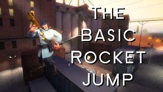 TF2 Soldier Jumping Tutorial 1 The Basic Rocket Jump