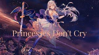 Аниме клип - Princesses Don't Cry