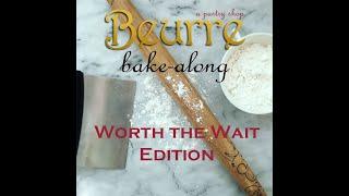 Beurre Bake-Along #7: Morning Buns