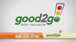 Good2Go Auto Insurance - Minimum Coverage As Little As $20 Down