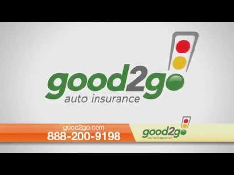 Good2Go Auto Insurance - Minimum Coverage As Little As $20 Down