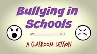 Bullying in Schools: Classroom Lesson