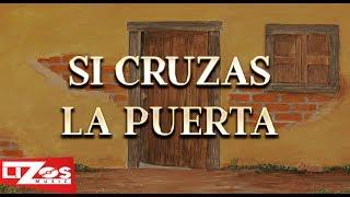 Banda Ms Si Cruzas La Puerta Letra