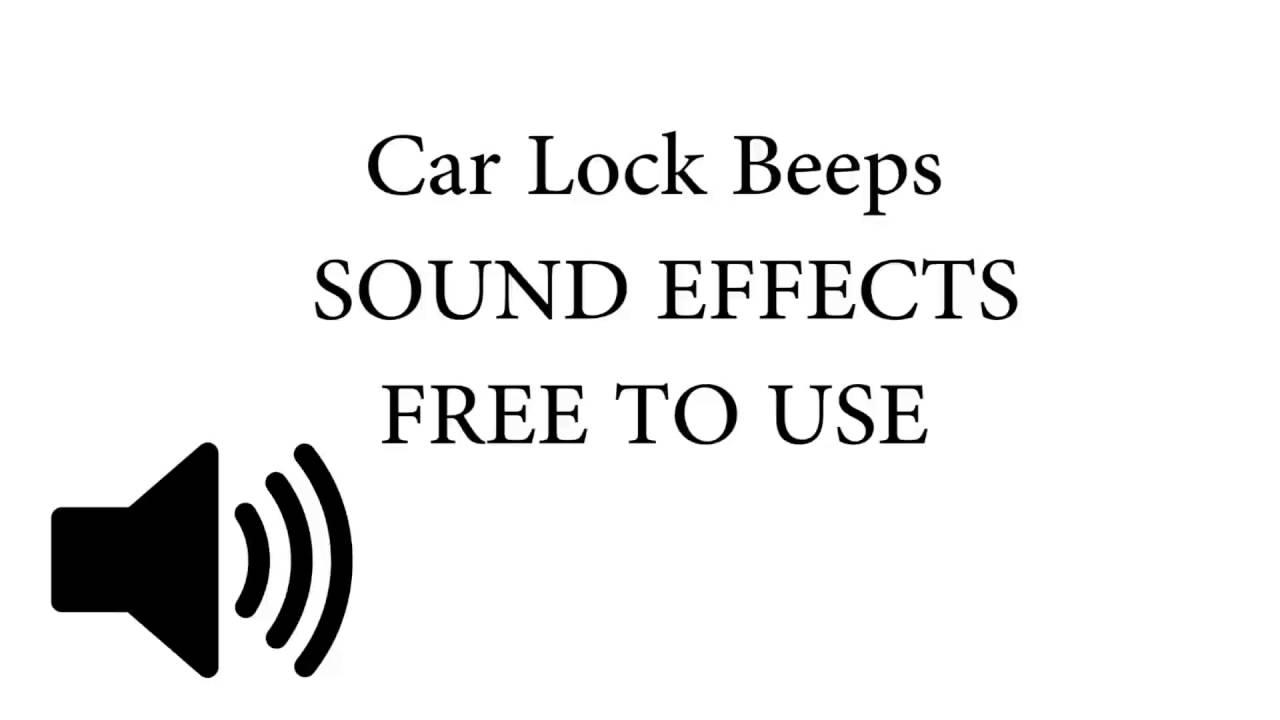 Car Lock Beeps SOUND EFFECT - YouTube