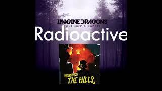 Radioactive Hills - Imagine Dragons & The Weeknd (Remix)
