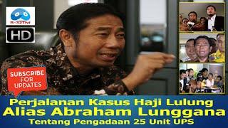Perjalanan Kasus Haji Lulung Alias Abraham Lunggana Tentang 25 Unit UPS©R32 FULL HD