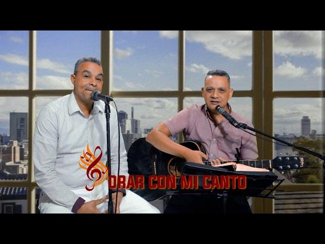 Orar con mi Canto ( Duo Anthony Jesus Rep. Dom ) La Armadura de Dios