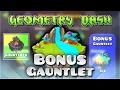 "Geometry Dash Gauntlets: ""Bonus Gauntlet"" Complete [All Coins]   GuitarHeroStyles"