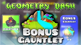 "Geometry Dash Gauntlets: ""Bonus Gauntlet"" Complete [All Coins] | GuitarHeroStyles"