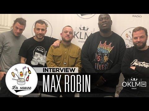 MAX ROBIN ( Tour manager pour CHANCE THE RAPPER, FREDDIE GIBBS...) - #LaSauce sur OKLM Radio