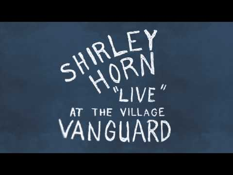 "Shirley Horn: """" at the Village Vanuard 1961"
