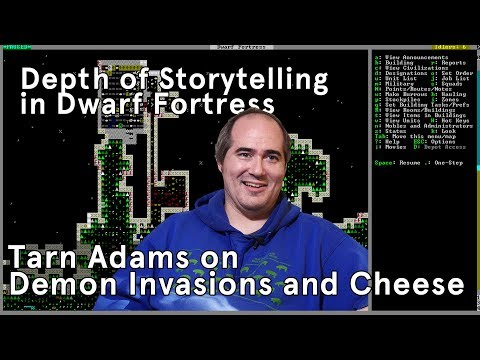 Depth of Storytelling in Dwarf Fortress: Tarn Adams on Demon Invasions and Cheese