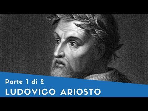 Ludovico Ariosto - Parte I (la vita, l'Orlando furioso [1])