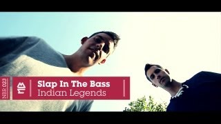 Slap In The Bass - Indian Legends (Official Video)