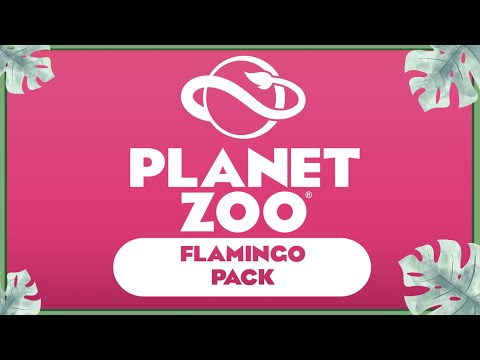 Planet Zoo - Flamingo Pack |