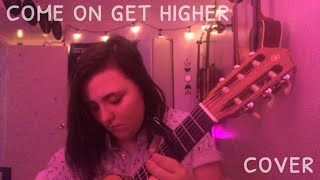 come on get higher cover