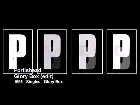 Portishead - Glory Box (Edit) (1995 - Singles)