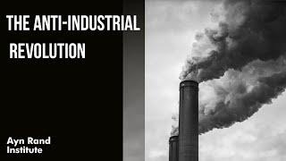 The Anti-Industrial Revolution