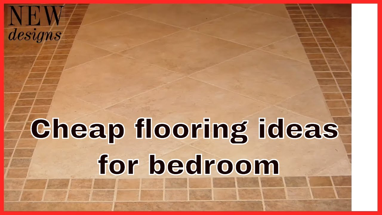 Cheap Flooring Ideas For Bedroom | Cheap Basement Flooring | New Designs