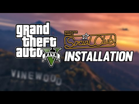 How to download and Install Social Club on Grand theft auto V