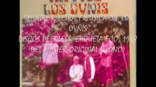 LOS OVNIS-MUGRE, ORIGINAL-1968 DISCOS PEERLESS, REEDICIÓN, 2000.wmv