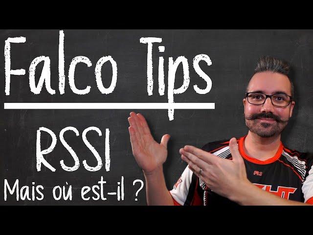 Tips FalcoX | Afficher le RSSI dans FalcoX ! Crossfire, FrSKY, Ghost