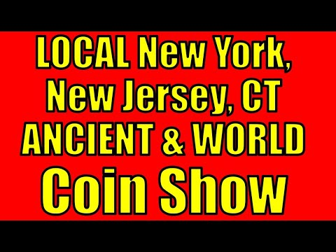 COIN SHOW in Local New York NY NJ CT AREA to BUY Rare ANCIENT & World Greek Roman Silver Gold Coins