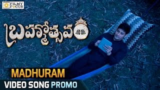 Madhuram Video Song Trailer || Brahmotsavam Movie Songs || Mahesh Babu - Filmyfocus.com