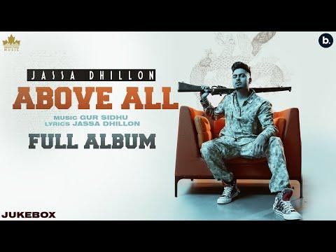 Above All (Full Album) Jassa Dhillon | Gur Sidhu | New Punjabi Song 2021 | Punjabi Songs - Brown Town Music